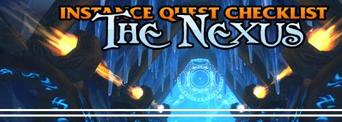 Instance Quest Checklist: The Nexus