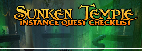 Instance Quest Checklist: Sunken Temple