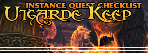 Instance Quest Checklist: Utgarde Keep